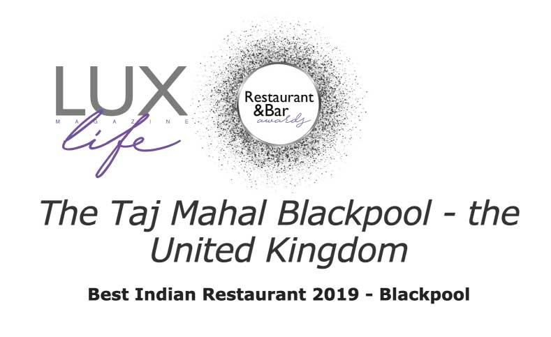 The Taj Mahal Blackpool - the United Kingdom Best Indian Restaurant 2019 - Blackpool